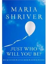 Just Who Will You Be?: Big Question. Little Book. Answer Within. (ROUGHC... - $3.71