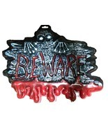 Bloody Warning Sign-BEWARE-Man Cave Teen Room Halloween Party Horror Dec... - €3,42 EUR