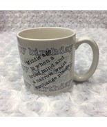 Happy Birthday Middle Age Humor Funny Quote Ceramic Coffee Tea Mug Gift ... - £10.86 GBP