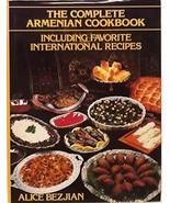 Complete Armenian Cookbook [Hardcover] Bezjian, Alice - $64.34
