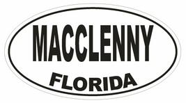 Macclenny Florida Oval Bumper Sticker or Helmet Sticker D1555 Euro Oval - $1.39+