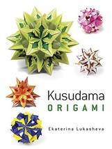 Dover Kusudama Origami Book Dover Books on Papercraft and Origami - $20.60