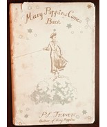 MARY POPPINS COMES BACK  P. L. Travers -1935 1st UK issue-w/jacket--sign... - $3,430.00