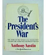 Austin, Anthony THE PRESIDENT'S WAR ** 1st Edition 1st Printing ** - $32.62