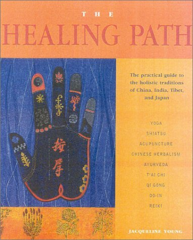 The Healing Path [May 15, 2001] Young, Jacqueline
