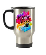 Positive Vibes Only Inspirational Gifts Stainless Steel Travel Insulated... - €16,12 EUR