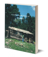 A Guide to Treasure in Idaho ~ Lost & Buried Treasure - $19.95