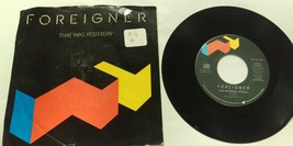 Foreigner - Two Different Worlds Yesterday - Atlantic - 45RPM Record Vinyl - $4.94
