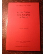 In The Cities and Jungles of Brazil Paul Rambali Uncorrected Proof - $0.99