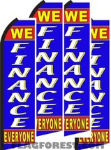 4 (four) WE FINANCE EVERYONE 11.5' Standard Swooper FLAGS - $94.60