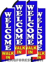 4 (four) WELCOME WALK IN 11.5' Standard Swooper FLAGS - $94.60