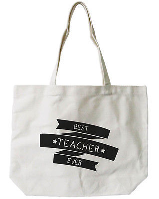 Natural Canvas Tote Bag 100% Cotton - Best Teacher Ever for Teacher Appreciation