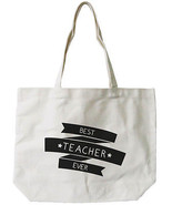 Natural Canvas Tote Bag 100% Cotton - Best Teacher Ever for Teacher Appr... - $15.99