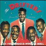 THE DRIFTERS (Let the Boogie-Woogie Roll: Greatest Hits 1953-1958)