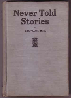 Primary image for Never Told Stories: How Girls Are Deceived by R B Armitage 1918 white slavery