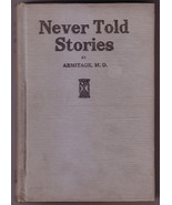 Never Told Stories: How Girls Are Deceived by R B Armitage 1918 white sl... - $20.00