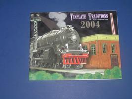 MTH CATALOG 2004 TINPLATE TRADITIONS - $7.50