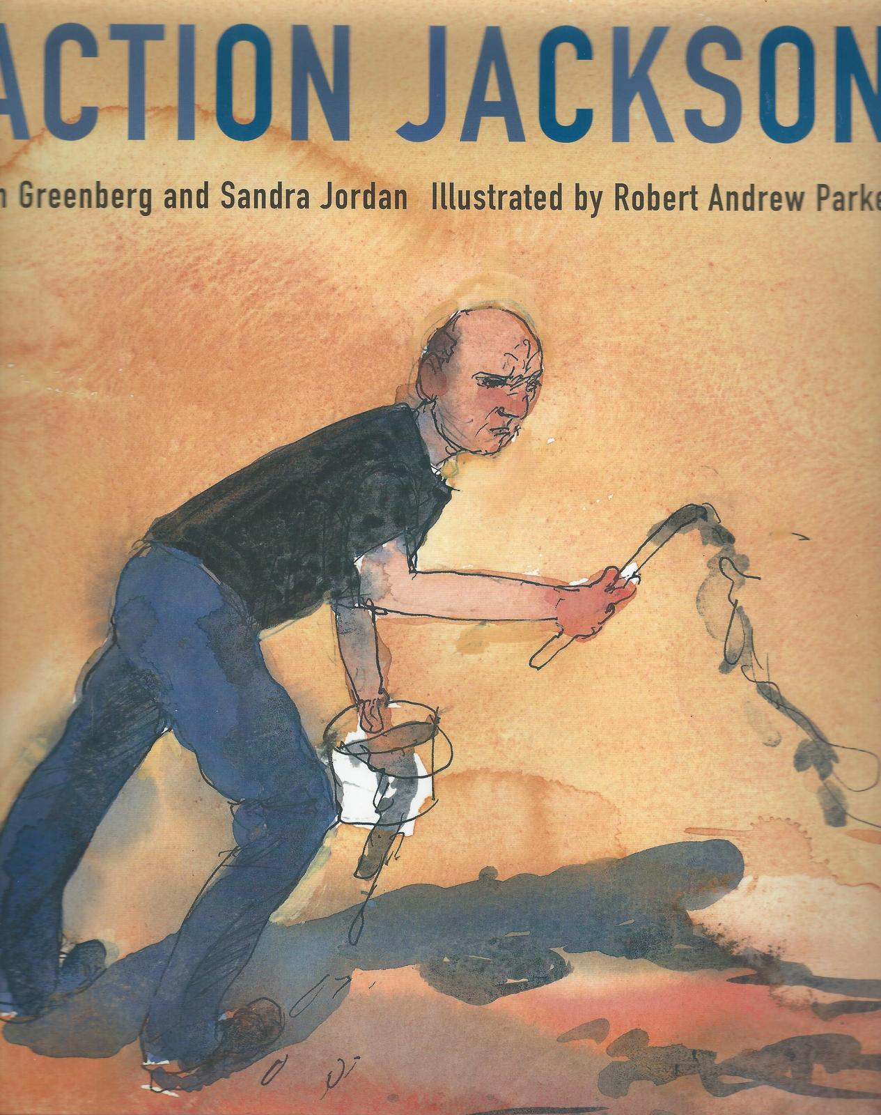 Action Jackson:Juv.biography of abstract expressionist painter Jackson Pollock