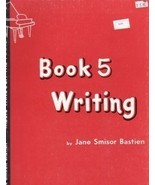 Bastien Music Through The Piano Writing Book 5 - $3.45