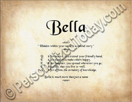 Bella Hidden Within Your Name Is A Special Story Letter Poem 8.5 x 11 Print - $8.95