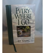 Everywhere I Go (Signed) by Ed Young and Jo Beth (Illustrator) Ribbon M... - $9.99