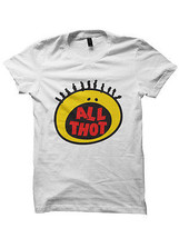 Thot Shirts All Thot Shirt #THOT 90's Babies 90s TV Shows Birthday Gifts... - $17.82