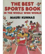 The Best Sports Book in the Whole Wide World by Mauri Kunnas;Olympic Gam... - $22.99
