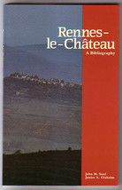 Rennes-le-Chateau: A Bibliography by John M Saul & Janice A Glaholm - $25.00