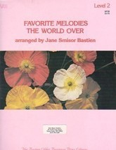 Bastien Favorite Melodies The World Over Level 2 - $7.45