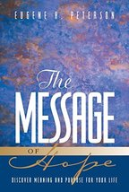 The Message of Hope: Discover Meaning and Purpose for Your Life [Paperba... - $9.99