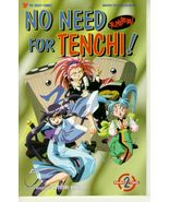 NO NEED FOR TENCHI! Part 2 #2 NM! - $1.00