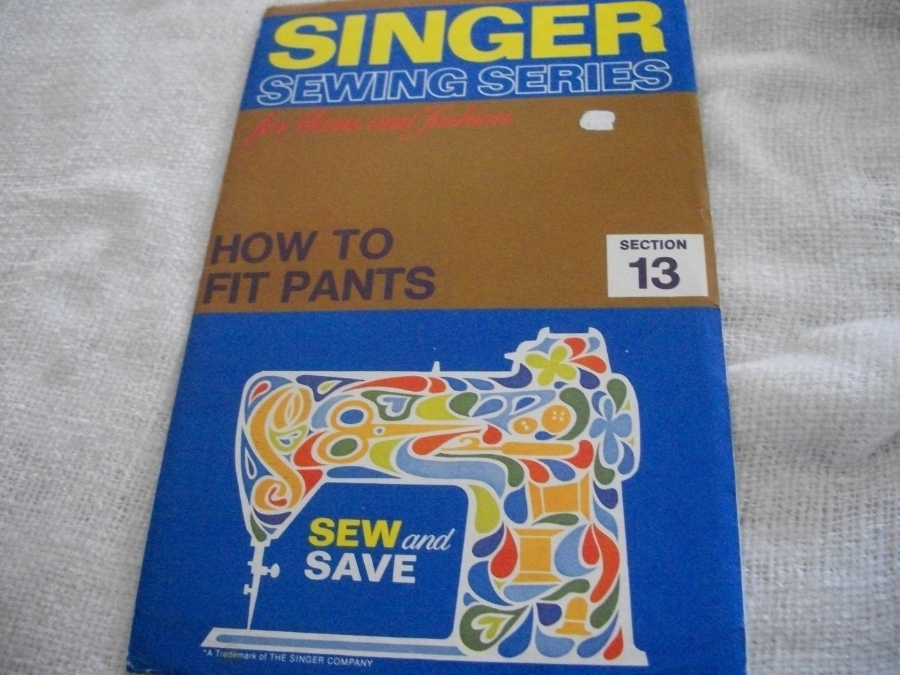 Singer Sewing Series~How To Fit Pants