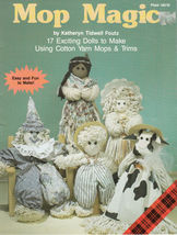 MOP MAGIC 17 DOLL PATTERNS ANGEL CHILDREN BABY ... - $8.98