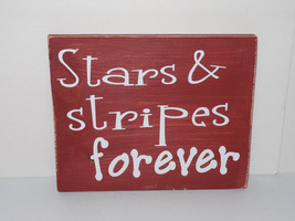 Patriotic wood display..Stars and stripes forever - $20.95