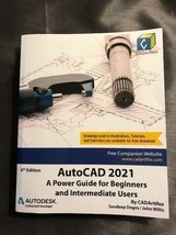 AutoCAD 2021 A Power Guide for Beginners & Intermediate Users ISBN 97986... - $26.88