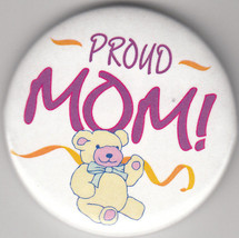 """Proud Mom Birth Announcement Button Pin, 2"""" x 2"""", New, Pin Back - $4.99"""