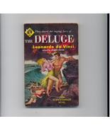 THE DELUGE--1955--Leonardo da Vinci's only novel - $6.00