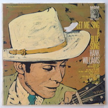 Hank Williams - Let Me Sing A Blue Song LP Vinyl Record Album, 1961 - $14.95