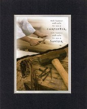 He was a CARPENTER . . . 8 x 10 Inches Biblical/Religious Verses set in ... - $11.14