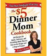 The $5 Dinner Mom Cookbook: 200 Recipes for Qui... - $9.99