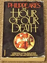The Hour of Our Death by Philippe Aries - $3.00