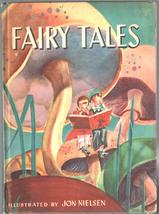 Fairy Tales Illustrated by Jon Nielsen 1944 John Martin's House Inc.  - $9.99