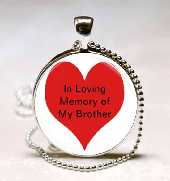 Primary image for In Loving Memory of My Brother Photo Glass Dome Necklace Pendant (PD0285)