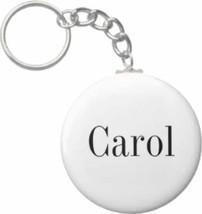2.25 Inch Carol Name Button Keychain - $3.25