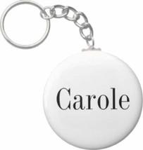 2.25 Inch  Carole Name Button Keychain - $3.25