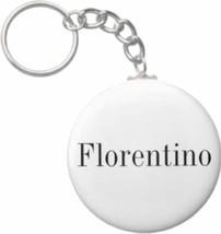 2.25 Inch Florentino Name Button Keychain - $3.25