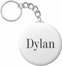 2.25 Inch Dylan Name Button Keychain - $3.25