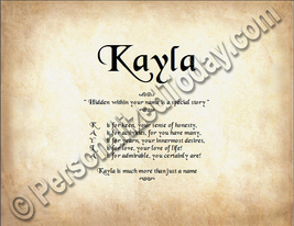 Kayla Hidden Within Your Name Is A Special Story Letter Poem 8.5 x 11 Print - $8.95