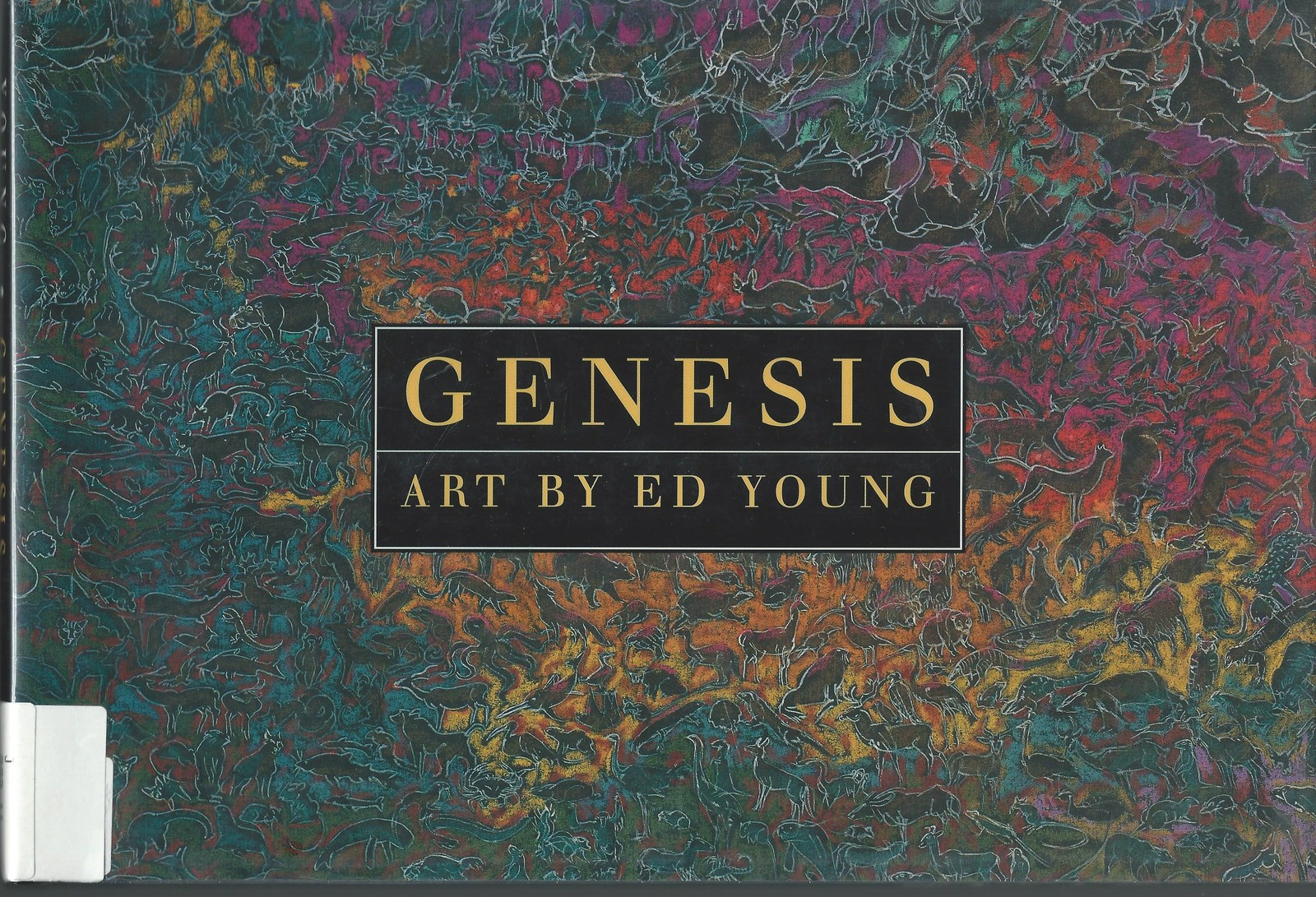 Genesis-BIBLICAL CREATION ART by ED YOUNG;Adapted from King James Version;1997HC