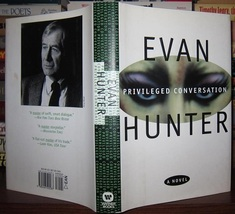 Privileged Conversation: A Novel...Author: Evan Hunter (used hardcover) - $9.00
